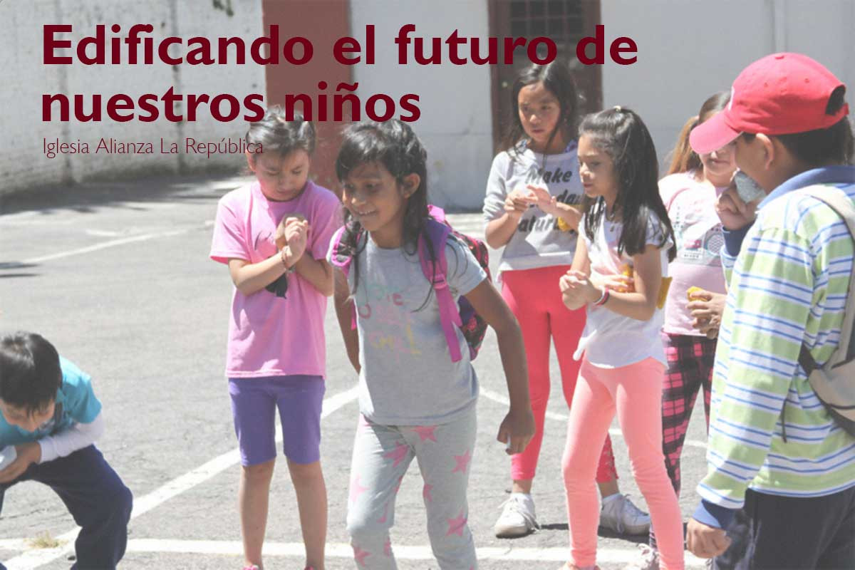 Edificando el futuro de nuestros niños | Building the Future of our Children