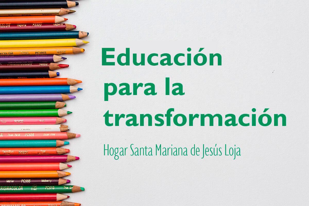 Educación para la transformación | Education for transformation